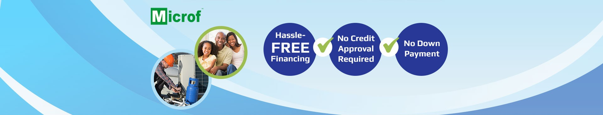 Microf hassle free financing